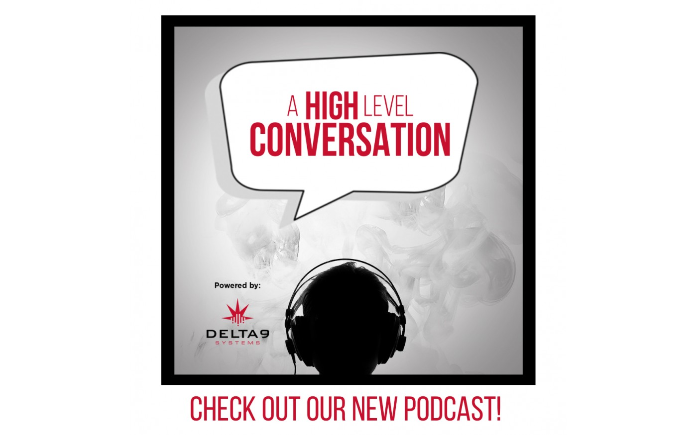 podcast graphic: A High Level Conversation